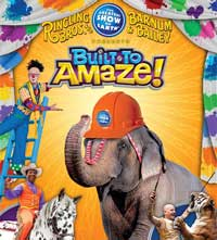 Ringling Bros. and Barnum and Bailey Circus - Built To Amaze!