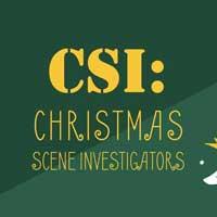 CSI: Christmas Scene Investigators