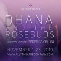 Dhana and the Rosebuds