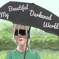My Beautiful Darkened World