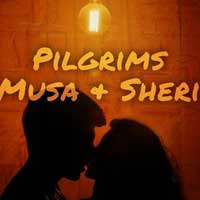 Pilgrims Musa and Sheri in the New World
