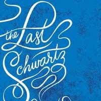 The Last Schwartz
