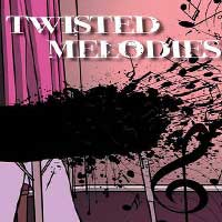 Twisted Melodies